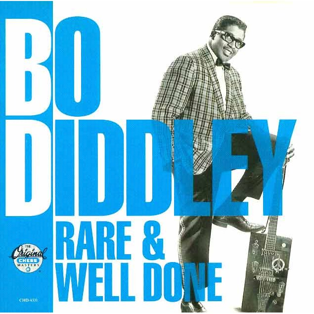 Bo Diddley – Rare & Well Done